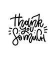 thank you so much - lettring card hand drawn vector image vector image