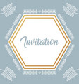 invitation card with diamond frame and leafs vector image
