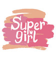 colorful with words super girl vector image vector image