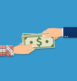human hand giving money to other hand vector image vector image
