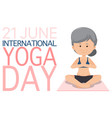 international yoga day june 21 banner with old vector image vector image