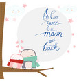 love you to the moon textcute cartoon baby owl vector image