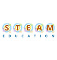 steam education vector image vector image