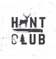 hunt club concept for shirt or label vector image