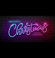 merry christmas message neon light design banner vector image