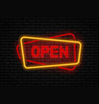 open neon sign light vector image vector image