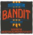 original label typeface named bandit vector image