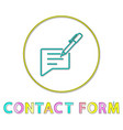 contact form small color icon in linear style vector image