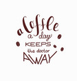 hand-drawn lettering about coffee-a coffee vector image vector image