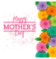 happy mothers day card with flowers heart vector image