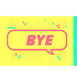 bye in design banner template for web vector image