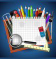 school supplies on a blue background vector image