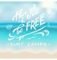 Have fun and be free on blurred background vector image