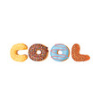 cartoon donut and word cool vector image vector image