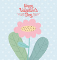 happy valentines day pink flower leaves decoration vector image