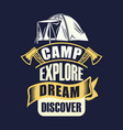 camp explore dream discover vector image vector image