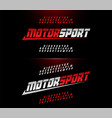 sport modern alphabet and number fonts motor vector image vector image