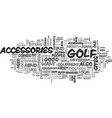 where you can buy useful golf accessories text vector image vector image