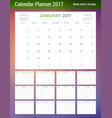 calendar planner template for 2017 year week vector image vector image