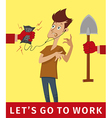 lets go to work vector image vector image
