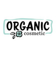 organic cosmetic production label or badge emblem vector image