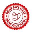 wear face mask sign or stamp vector image