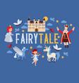 fairy tale cartoon kingdom king princess vector image