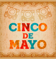 cinco de mayo mexican holiday quote greeting card vector image vector image
