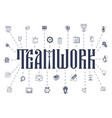 concept a teamwork business icons linear vector image vector image