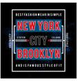 new york typography design for t-shirt pri vector image vector image