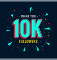 10k social followers and subscribers template vector image