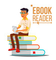 e-book reader man contemporary education vector image vector image