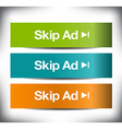 3 Skip Ad Banners vector image vector image