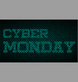 cyber monday effect label vector image vector image