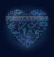 fishkeeping blue concept in vector image