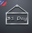 Calendar day 31 days icon symbol 3D style Trendy vector image vector image