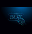 hand touching buy button from lines and particle vector image vector image