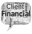 The Importance Of A Financial Advisor text vector image vector image