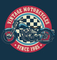 vintage motorcycle badge design vector image vector image