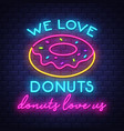 donuts- neon sign on brick wall background vector image