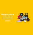 modern culture banner horizontal concept vector image vector image