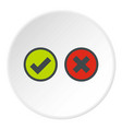 tick and cross selection icon circle vector image vector image