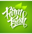 Farm Fresh calligraphic inscription vector image