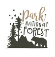 park national forest promo sign hand drawn vector image vector image