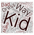 Back When I Was A Kid text background wordcloud vector image vector image