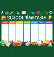 school timetable weekly planner schedule vector image vector image