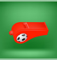 red footbal whistle for feferee on green vector image vector image
