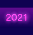 neon 2021 year realistic pink glowing vector image vector image