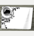 coffee cup with coffee beans and a paper sheet vector image