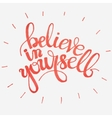 Hand-drawn word Believe in yourself in red color vector image vector image
